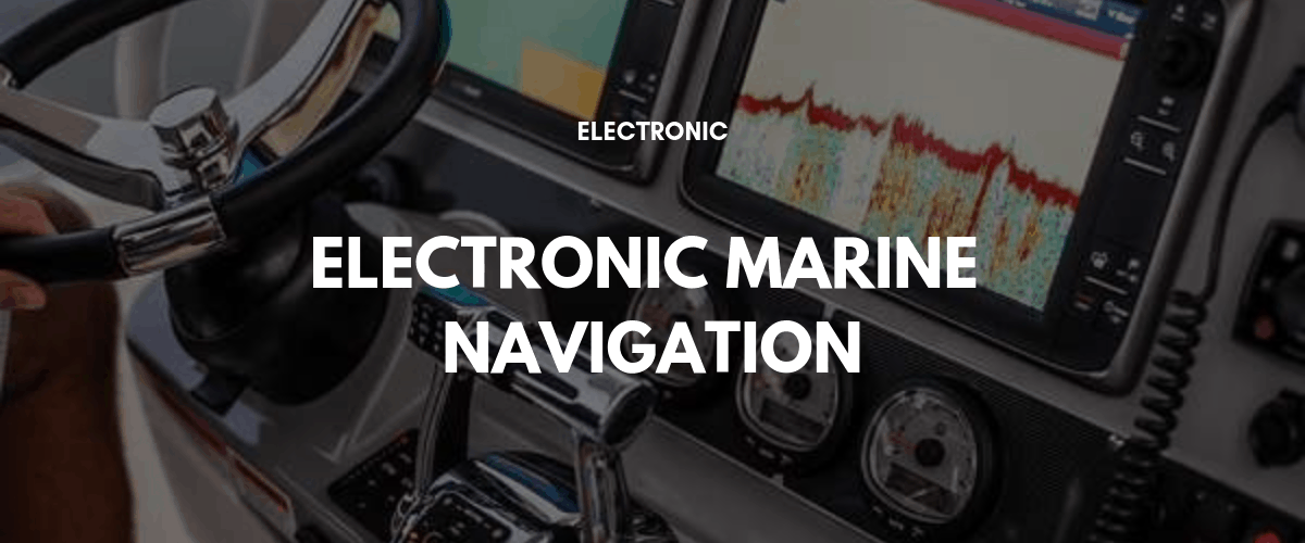 Electronic Marine Navigation (Private Course) 8