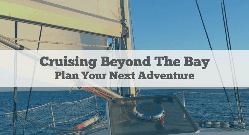 Cruising Beyond The Bay 8
