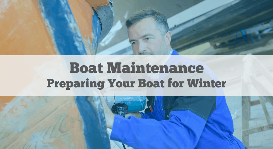 Preparing Your Boat for Winter 9