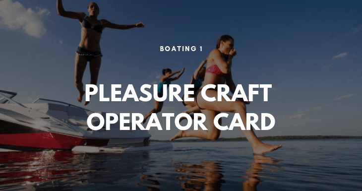 Pleasure Craft Operator Card 9