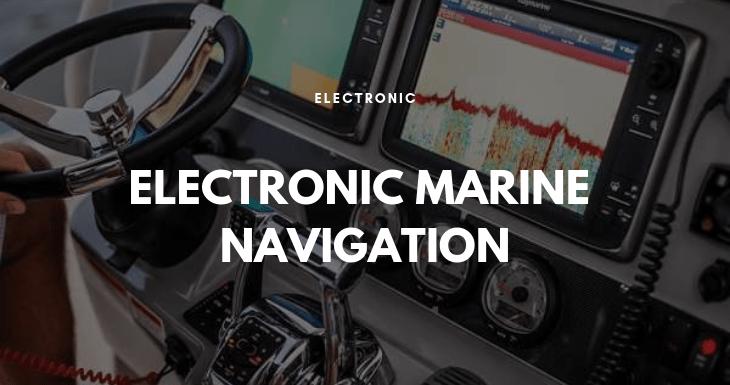 Electronic Marine Navigation 9